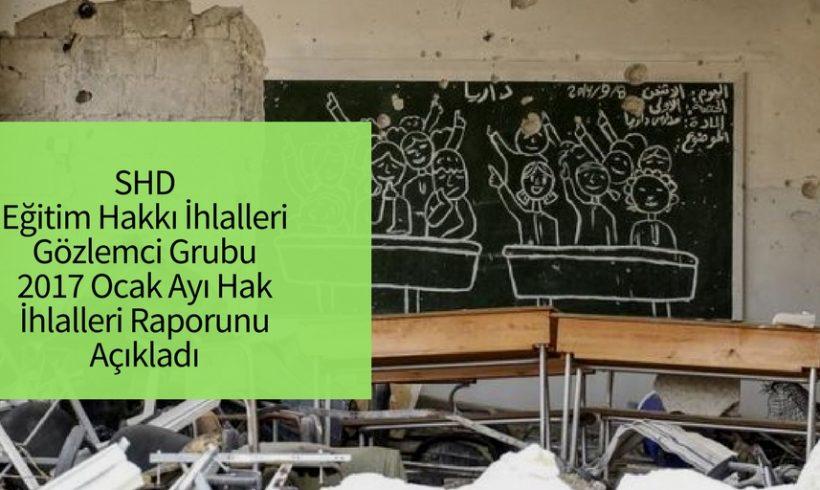SHD Eğitim Hakkı İhlalleri Ocak Ayı Raporu Yayınlandı