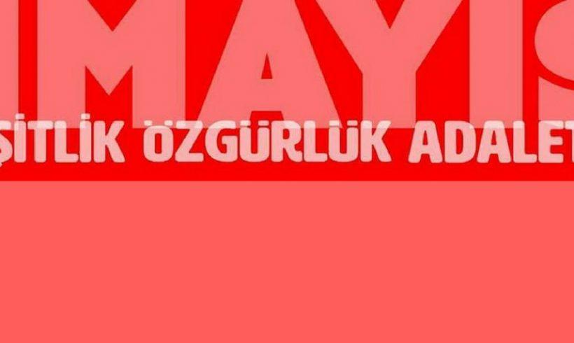 Sosyal Haklar Derneği, Eşitlik Özgürlük Adalet! Çağrısıyla 1 Mayıs'ta Meydanlarda!