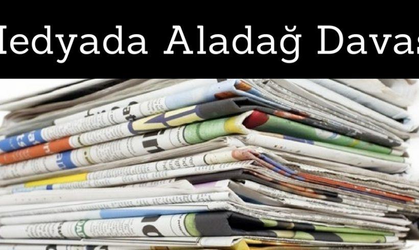 Medyada Aladağ Davası